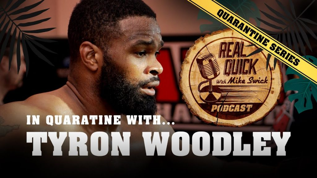 Podcast-episode-Quarantine-Series-Tyron-Woodley